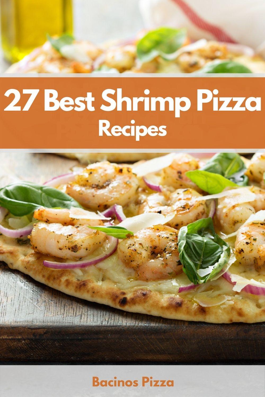 27 Best Shrimp Pizza Recipes pin
