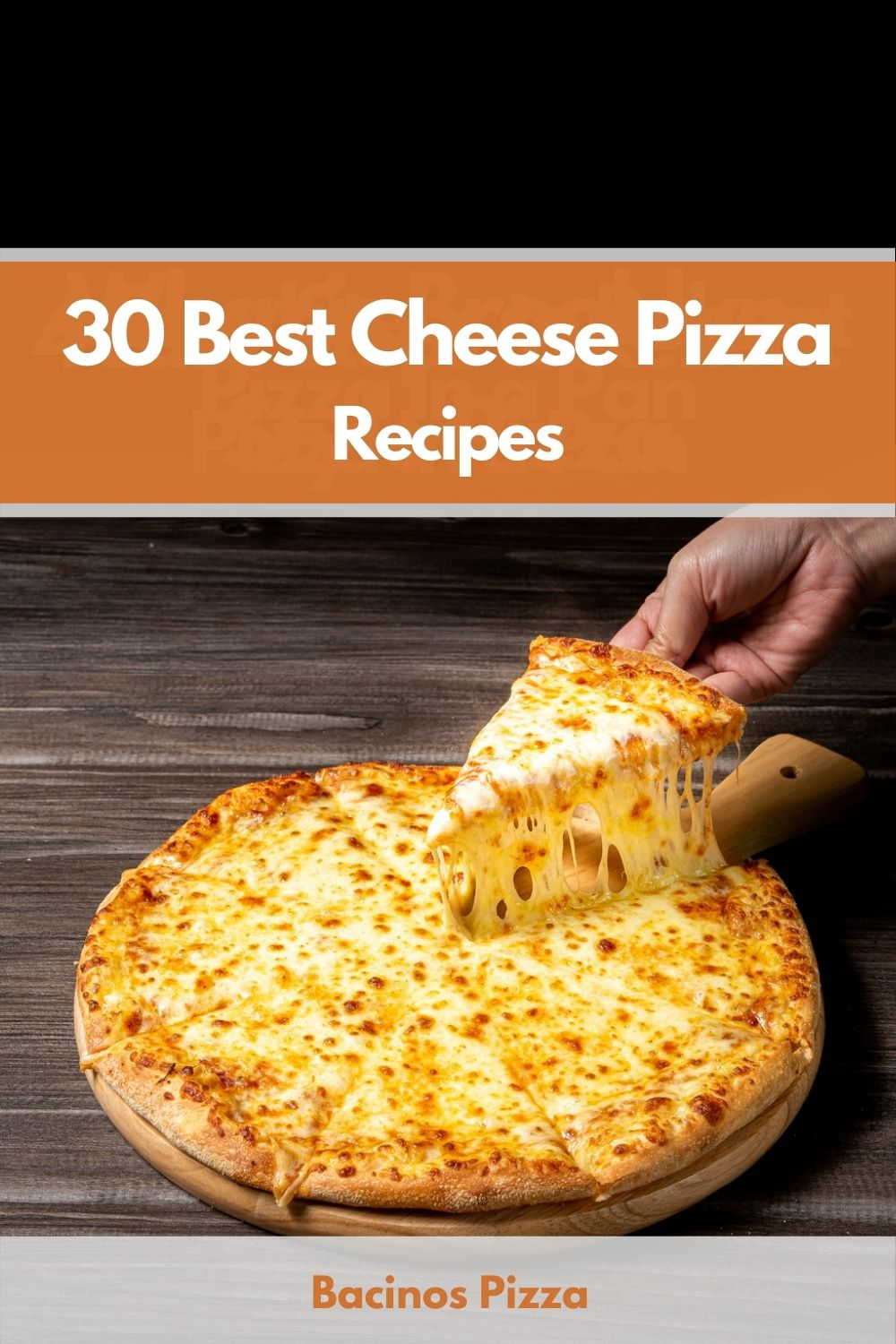 30 Best Cheese Pizza Recipes pin